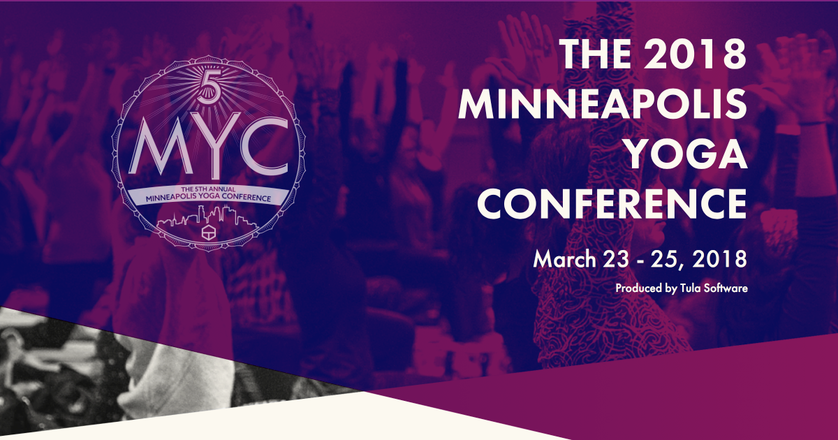 The 2018 Minneapolis Yoga Conference | TULA
